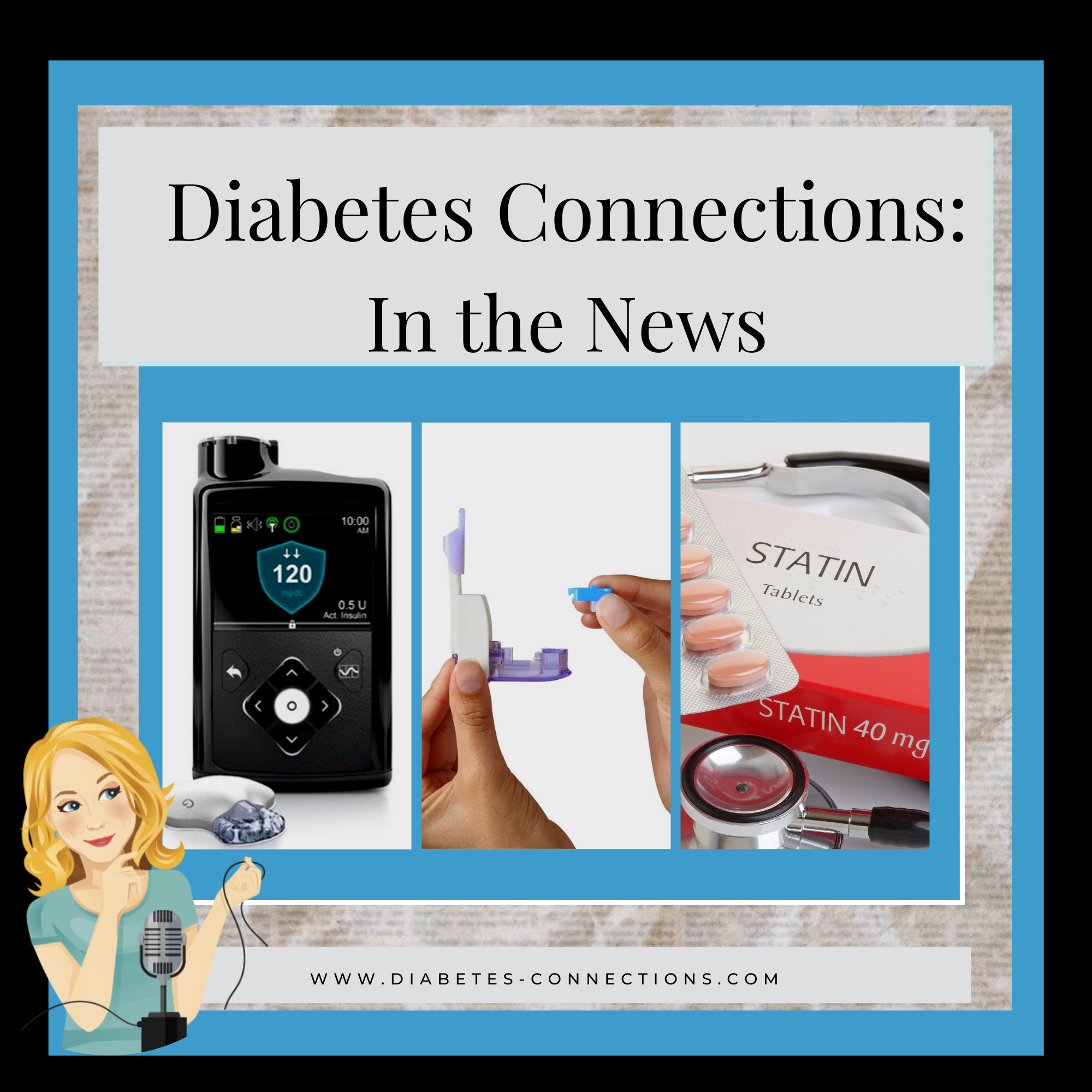 in the news logo with a Medtronic pump, Afrezza insulin and statin medicine pictured